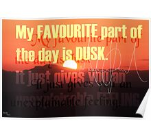 The magic in the dusk Poster