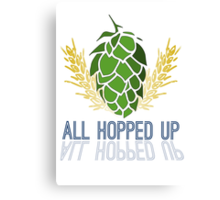 All Hopped Up Canvas Print