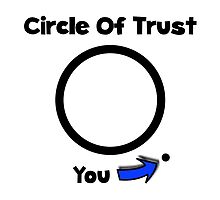 Circle Of Trust by TheBestStore