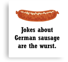 German Sausage Pun Canvas Print