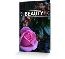 Beauty? Greeting Card