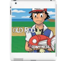 Old Rod - Crapiness iPad Case/Skin
