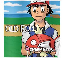 Old Rod - Crapiness Poster