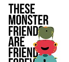 These Monster Friends by CKapfhammer