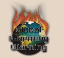 Global Warming Warning Tee by BluAlien