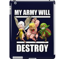 Clash of clans - my army will DESTROY iPad Case/Skin