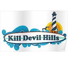 Kill Devil Hills - OBX. Poster