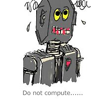 Robot - Do not compute by Emmacharlton