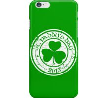 St. Paddy's Day 2015 iPhone Case/Skin