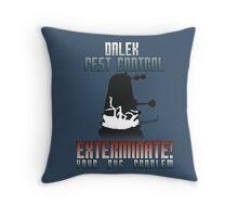 Dalek Pest Control Throw Pillow