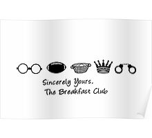 Sincerely Yours the Breakfast Club | Typography  Poster