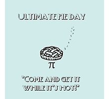 Ultimate Pi Day 2 Photographic Print
