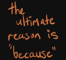 ultimate reason by LynneHerry