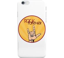 Rock forever iPhone Case/Skin
