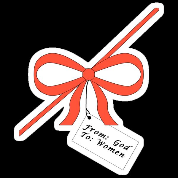 God's Gift To Women Tee by Scott Ruhs