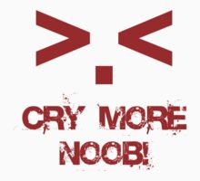 Cry more N00b by jon86