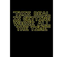 THIS DEAL Photographic Print