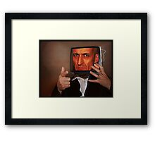 Don't look now! Framed Print