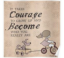 Courage to Become Poster
