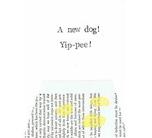 A New Dog Yippee! Photographic Print