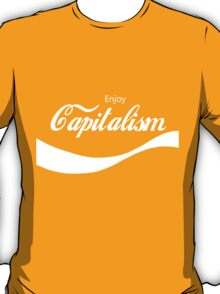 Enjoy Capitalism (b) T-Shirt