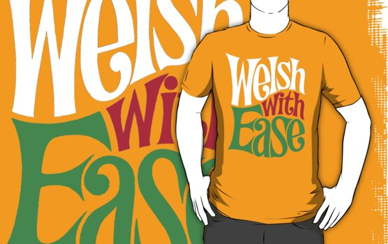 Proud Welsh T Shirt by Spikerama