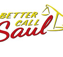 Better Call Saul!  by heisenberg-s