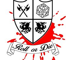 Roll or Die (white) by MetzDesign