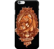 Choose fire iPhone Case/Skin