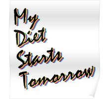 My Diet Starts Tomorrow Poster
