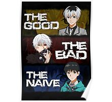 GOOD, BAD AND NAIVE KANEKI - Colour Poster