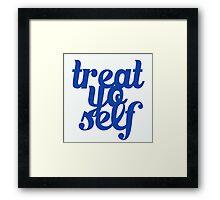 Treat Yo Self Design Framed Print