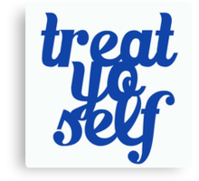 Treat Yo Self Design Canvas Print