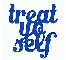 Treat Yo Self Design Photographic Print