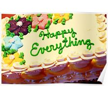 Happy Everything Poster