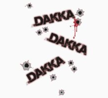 Dakka Dakka Dakka by JD22
