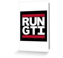 RUN GTI Greeting Card