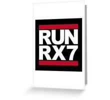 RUN RX7 Greeting Card