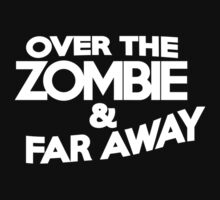 Over the zombie & far away Kids Clothes