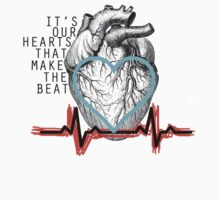 It's Our Hearts That Make The Beat by Ellie Cowell