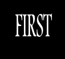 First, Number One, 1, Numero uno, winner, win, White by TOM HILL - Designer