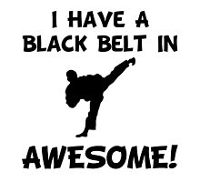 Black Belt Awesome by TheBestStore