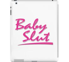 Baby Slut iPad Case/Skin