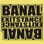 Banal Existance by myarsley