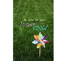 Inner Child Pinwheel Inspirational message childhood spirit Photographic Print