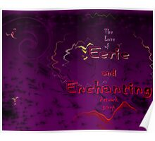 The Love of Eerie and Enchanting Artwork group Poster