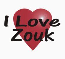 I Love Zouk T-Shirt Kids Clothes
