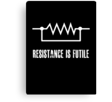 Resistance is futile - White foreground Canvas Print