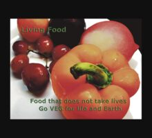 Living Food - Food that Supports Lives and Earth by holeepassion