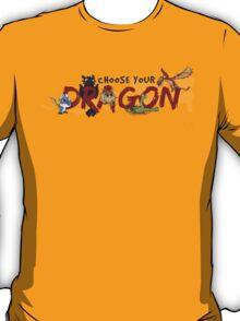 Choose your Dragon! T-Shirt